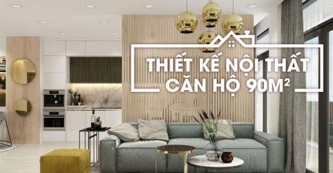 Những thắc mắc thường gặp khi thiết kế căn hộ chung cư 90m2